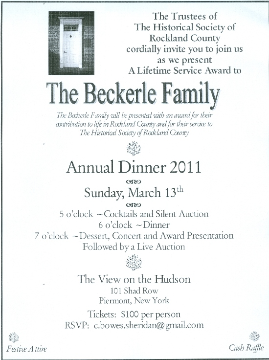 Historical Society -                                                              Celebrating the Beckerle Family -                                                              Annual Dinner @ Piermont                                                             March 13,2011 5pm-9pm